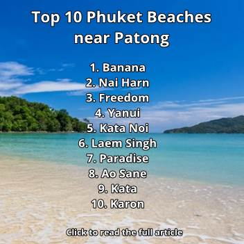 Top 10 Phuket Beaches near Patong